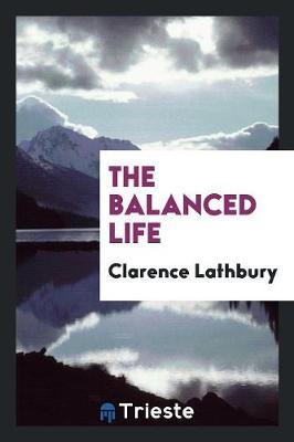 The Balanced Life (Paperback)