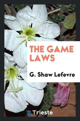 The Game Laws (Paperback)