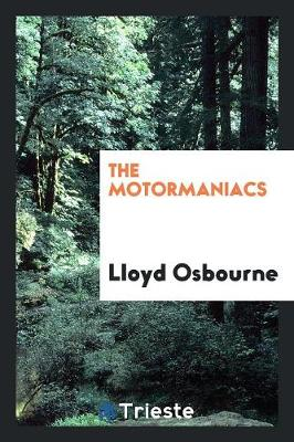 The Motormaniacs (Paperback)