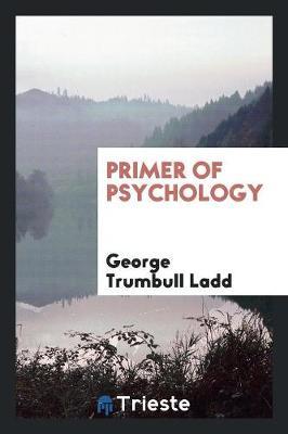 Primer of Psychology (Paperback)