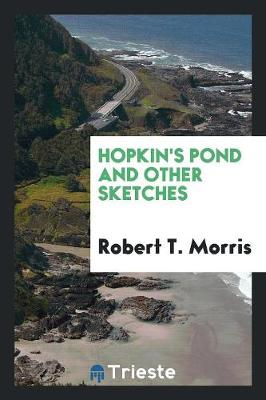 Hopkin's Pond and Other Sketches (Paperback)