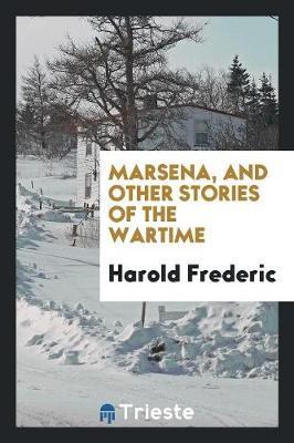 Marsena, and Other Stories of the Wartime (Paperback)