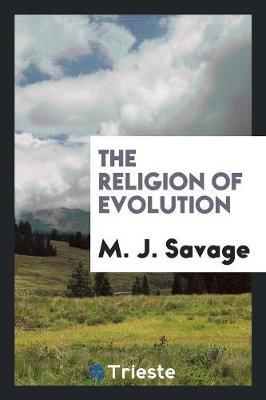 The Religion of Evolution (Paperback)