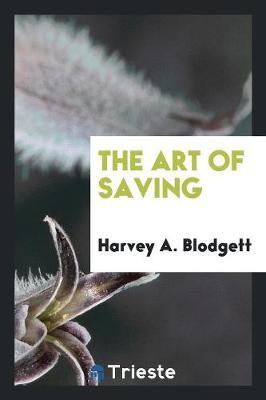 The Art of Saving (Paperback)