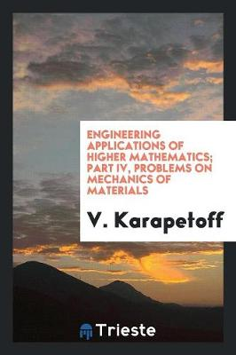 Engineering Applications of Higher Mathematics (Paperback)