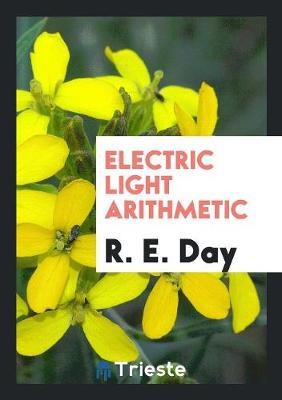 Electric Light Arithmetic (Paperback)