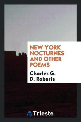 New York Nocturnes and Other Poems (Paperback)
