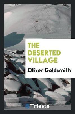 The Deserted Village (Paperback)