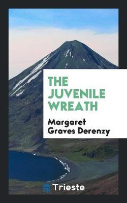 The Juvenile Wreath (Paperback)
