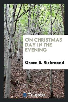 On Christmas Day in the Evening (Paperback)
