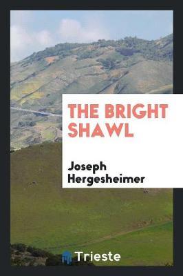 The Bright Shawl (Paperback)