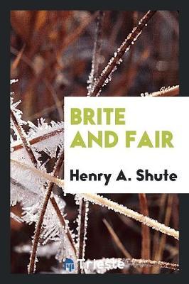 Brite and Fair (Paperback)