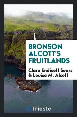 Bronson Alcott's Fruitlands (Paperback)