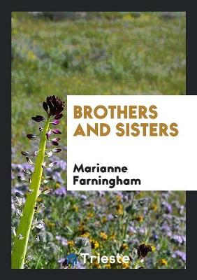 Brothers and Sisters (Paperback)