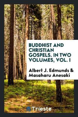 Buddhist and Christian Gospels (Paperback)