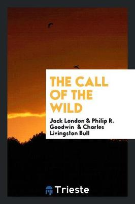 The Call of the Wild (Paperback)
