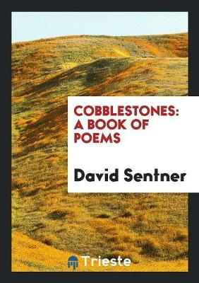 Cobblestones: A Book of Poems (Paperback)