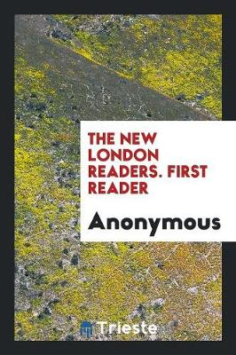 The New London Readers. First Reader (Paperback)