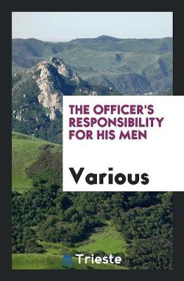 The Officer's Responsibility for His Men (Paperback)