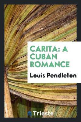 Carita: A Cuban Romance (Paperback)