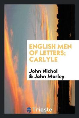 English Men of Letters; Carlyle (Paperback)