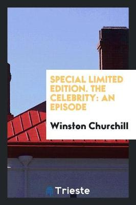 Special Limited Edition. the Celebrity: An Episode (Paperback)