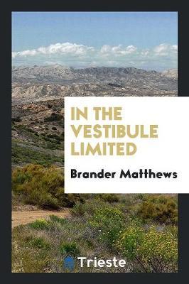 In the Vestibule Limited (Paperback)