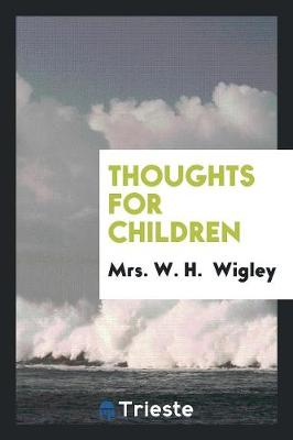 Thoughts for Children (Paperback)