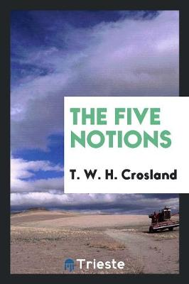 The Five Notions (Paperback)