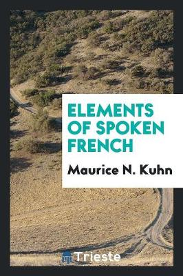Elements of Spoken French (Paperback)