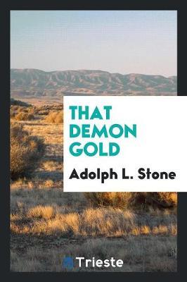 That Demon Gold (Paperback)