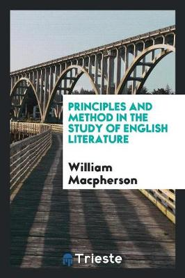Principles and Method in the Study of English Literature (Paperback)