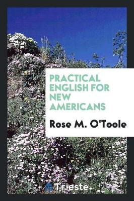 Practical English for New Americans (Paperback)
