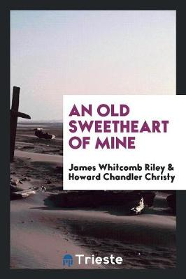 An Old Sweetheart of Mine (Paperback)