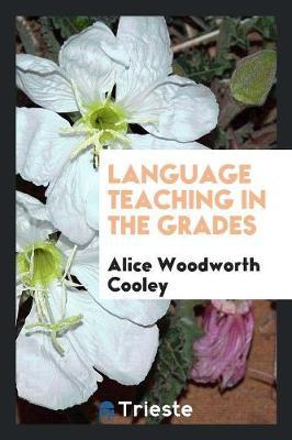 Language Teaching in the Grades (Paperback)