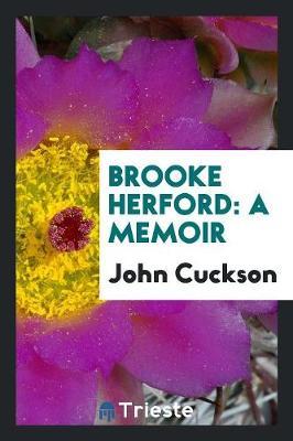 Brooke Herford: A Memoir (Paperback)