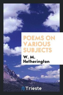 Poems on Various Subjects (Paperback)