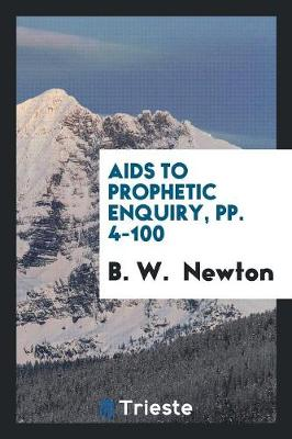 AIDS to Prophetic Enquiry (Paperback)