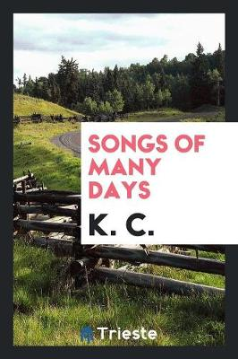 Songs of Many Days (Paperback)
