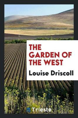 The Garden of the West (Paperback)