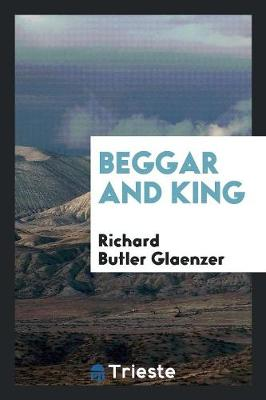 Beggar and King (Paperback)