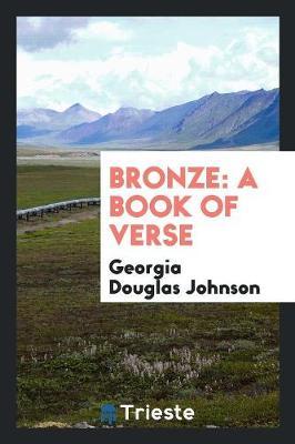 Bronze: A Book of Verse (Paperback)