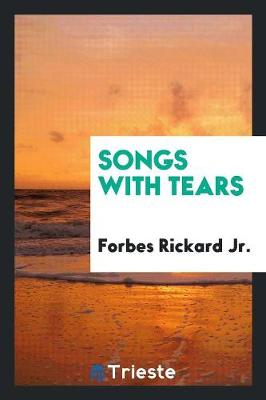 Songs with Tears (Paperback)