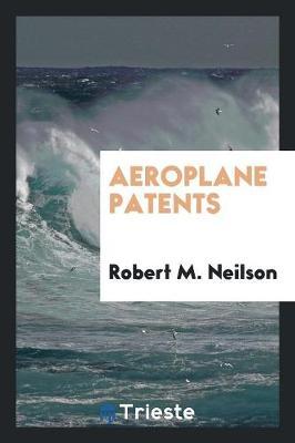 Aeroplane Patents (Paperback)