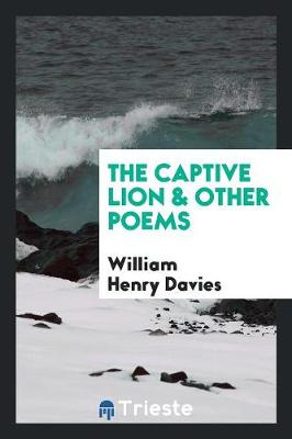 The Captive Lion & Other Poems (Paperback)