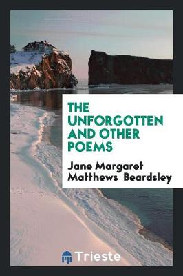 The Unforgotten and Other Poems (Paperback)