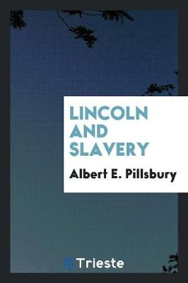 Lincoln and Slavery (Paperback)