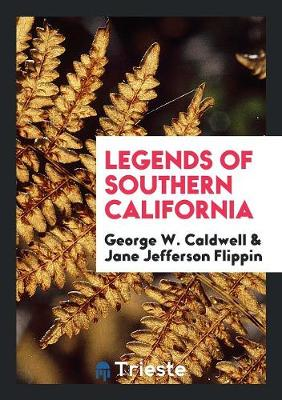 Legends of Southern California (Paperback)