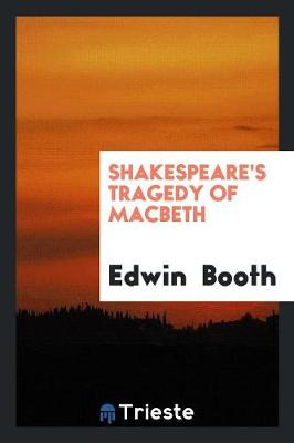 Shakespeare's Tragedy of Macbeth (Paperback)