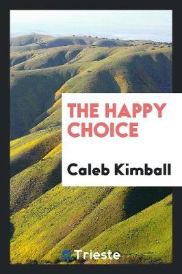 The Happy Choice (Paperback)